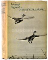 Széchenyi Zsigmond: Ahogy elkezdődött. Bp., 1961, Szépirodalmi. Kiadói félvászonkötés, kiadói papír védőborítóval. Első kiadás.