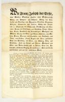 1848. december 2. I. Ferenc József olmützi proklamációja, melyben a frissen trónra lépett császár-király alkotmányos berendezkedést és liberális reformokat ígért / 1848 Proclamation of the new emperor Franz Joseph. 29x44 cm
