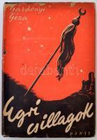 Gárdonyi Géza: Egri Csillagok. Bp., 1943, Dante. Kiadói aranyozott kartonált papírkötés, kiadói kissé viseltes, javított, sérült papírborítóval, de egyébként jó állapotban.