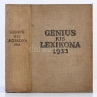 Genius kis lexikona. Nyolcszáz képpel és harminckét műmelléklettel. Bp., 1933, Genius. Kiadói foltos egészvászon kötés, laza fűzéssel, kissé sérült kötéssel.