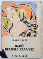 Erdős Renée: Báró Herzfeld Clarissz. Bp., 1928, Révai. Kiadói aranyozott egészvászon kötés, kiadói viseltes illusztrált papír védőborítóban, a papírborító szakadozott, javított, de egyénként a könyv jó állapotban van. A szerző által aláírt.