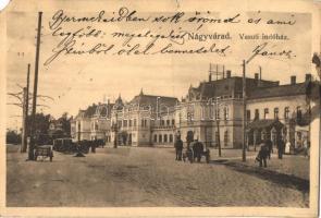Nagyvárad, Oradea; Vasúti indóház, vasútállomás, kiadja Benkő Arthur / railway station