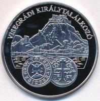 DN A magyar pénz krónikája - Visegrádi királytalálkozó Ag emlékérem (20,07g/0.999/38mm) T:PP