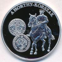 DN A magyar pénz krónikája - A Horthy-korszak Ag emlékérem (19,99g/0.999/38mm) T:PP ujjlenyomat