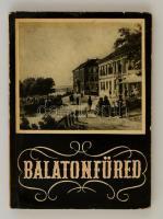 Lipták Gábor - Zákonyi Ferenc: Balatonfüred. Veszprém Megyei Tanács Idegenforgalmi Hivatala, 1956. Papírkötés, dedikált példány