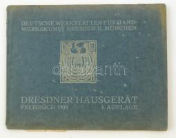 1909 Német iparművészeti lakberendezési katalógus sok képpel / Deutscher Werkstätten für Handwerkskunst Dresden und München. Dresdner Hausgerät, Preisbuch, 4. Auflage.