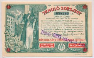 Budapest 1903. Tanuló Sorsjegy 1K értékben, felülbélyegzéssel T:I,I-