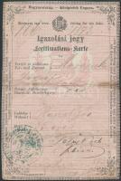 1873 A Magyar Királyság által kiállított igazolási jegy / ID