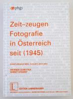 Werner Sobotka, Horst Stasny: Zeit-zeugen Fotografie in Österreich seit (1945). Baden, 2011, Edition Lammerhuber. Kiadói kartonált papírkötés, német nyelven. Jó állapotban./ Hardbeck, in German language.