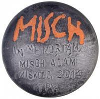2014. MISCH - In Memoriam Misch Ádám Miskolc 2014 TPG fém plakett (78mm) T:2