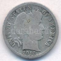 Amerikai Egyesült Államok 1916S 1d Ag Barber Dime T:3 USA 1916S 1 Dime Barber Dime C:F Krause KM#113