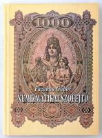 Fazekas Gábor: Numizmatikai szófejtő avagy (majdnem) minden, ami a numizmatikával összefügg (lexikon szinten). Budapest, 1998.