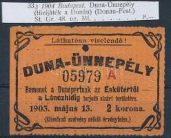 1904 május 13. Budapest Duna-ünnepély belépőjegy az Eskütértől a Lánchídig terjedő elzárt területre, 2 korona