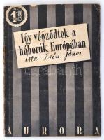 Erőss János: Igy végződtek a háborúk Európában. A nagy európai konfliktusok befejezésének drámája. Aurora Könyvek. Bp., 1942, Aurora Könyvkiadó, 62 p. Kiadói papírkötésben, megviselt állapotban.