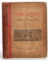 Colon Fernand: Columbus Kristóf élete és Amerika felfedezése. Bp., 1882, Eggenberger-féle Könyvkereskedés. Kiadói illusztrált kopottas félvászon kötés, fekete-fehér szövegközti illusztrációkkal, és egy térképpel illusztrálva.