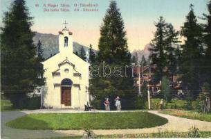 Ótátrafüred, Stary Smokovec, Alt-Schmecks; Kápolna / chapel