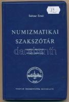 Saltzer Ernő: Numizmatikai Szakszótár; angol-magyar és német-magyar. Budapest, Magyar Éremgyűjtők Egyesülete, 1979. Használt, de jó állapotú példány.