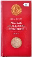 Gedai István:Magyar uralkodók pénzeiken. Budapest, Zrínyi Kiadó, 1991. Használt, de jó állapotban.
