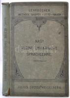 Nagy, Anton: Kleine ungarische sprachlehre für den Schul-, und Privatgebrauch. Heidelberg, 1917, Julius Groos. Negyedik, javított kiadás. Kiadói kissé sérült gerincű kartonált papírkötés, német nyelven. /  Paperbinding, with damaged spine, in german language.