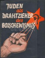 cca 1933 Juden als Drahtzieher des Bolschewismus náci propagandakiadvány / Nazi propaganda booklet. 4p.