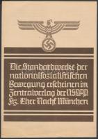cca 1933 Die Standardwerke der Nationalsozialistischen Bewegung náci propagandakiadvány / Nazi propaganda booklet. 4p.