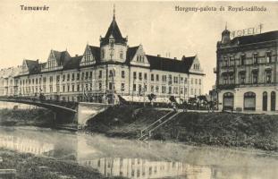 Temesvár, Timisoara; Horgony palota, Royal szálloda / palace, hotel