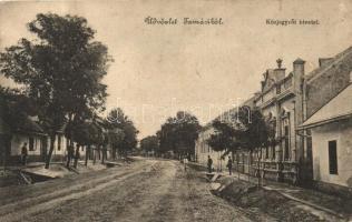 Tamási, Közjegyzői hivatal, utcakép, kiadja Jeruzsálem Ede