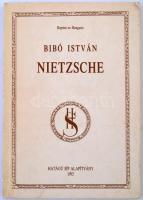 Bibó István: Nietsche Bp., 1992. Hatágú síp alapítvány. 101p.