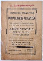 1921 Melichar Ferenc-Bächer Rudolf Kezelési utasítás és tartalékrész-árjegyzék a Johnston Continental maroklerakó-aratógépeihez, kissé foltos, néhány helyen ceruzás bejegyzéssel.