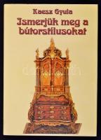 Kaesz Gyula: Ismerjük meg a bútorstílusokat. Bp., 1995. Háttér kiadó Egészvászon kötésben, papír védőborítóval
