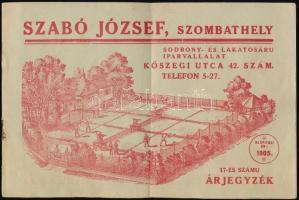 cca 1920-40 Szabó József Sodrony-, és Lakatosáru Iparvállalat árjegyzéke, Szombathely, hajtásnyommal.