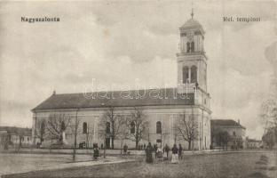 Nagyszalonta, Salonta; Református templom, kiadja Döme Károly / calvinist church