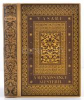 A renaissance mesterei. Giorgio Vasari életrajzaiból ford. és jegyz. Honti Rezső. Bp., 1924, Győző Andor. Kiadói díszes egészvászon-kötésben.