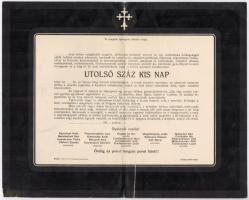 cca 1910-1918 Az Utolsó száz kis nap gyászjelentése, hajtott, szakadással