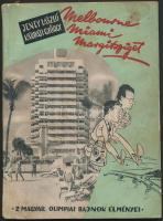 Jeney László-Kárpáti György: Melbourne-Miami-Margitsziget (Két olimpiai bajnok élményei). Bp., 1957, sport Lap- és Könyvkiadó Vállalat. Kiadói papírkötés, kopottas állapotban.