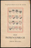 Grete Müller: Das Patiencenbuch. Berlin, Steyyrermühl. 78p. Kártyakönyv