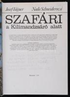 Josef Vágner, Nada Schneiderová: Szafari a Kilimandzsáró alatt. Pozsony, 1980, Madách. Kiadói egészvászon kötés, a címlapon ceruzás jegyzettel, számos képpel illusztrálva.