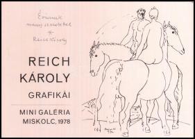 1978 Reich Károly Grafikái kiállítási katalógus. Miskolc, Mini Galéria. A szerző által dedikált.