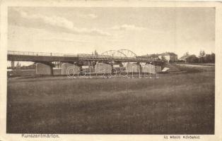 Kunszentmárton, Új közúti Kőrös híd