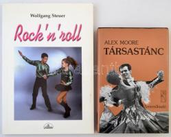 2 db társastánccal kapcsolatos könyv: Alex Moore: Társastánc., Wolfgang Steuer RocknRoll