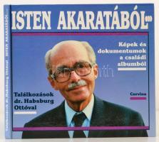 dr. Habsburg Ottó: Isten akaratából. Bp., 1991. Corvina