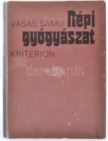 Vasas Samu: Népi gyógyászat. Bukarest 1985. Kriterion.
