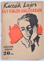 Kassák Lajos: Egy emlék hálojában. Százezrek könyve. Bp., é.n. (1942), Dr. Áchim András Könyvkiadó. Kiadói papírkötés, foltos. A borító Kassák Lajos munkája.