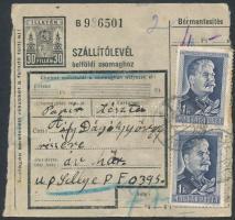 1951 Szállítólevél Sztálin 2 x 1Ft + Ötéves terv 20f, 3 x 60f bérmentesítéssel BÉKÉSCSABA - Sellye
