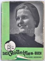 Dr. Walther Heering: Das Rolleiflex-Buch. Lehrbuch für Rolleiflex und Rolleicord. Harzburg, 1938, Heering-Verlag. Kiadói egészvászon, kissé viseltes kiadói papír védőborítóban, német nyelven. /  Linen-binding, in paper cover, in german language.