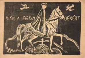 Diák a Felvidékért Horthy Miklós, kiadja a makói Csanád vezér gimnázium ifjúsága / irredenta art postcard (EK)