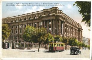 Belgrade, Beograd; Palais de lEtat, Major General et Ministere de la Guerre et de la Marine / Ministry of War and Navy, tram, automobile
