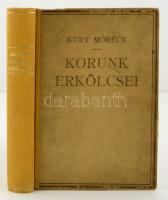 Moreck, Curt: Korunk erkölcsei. 1. köt.: Társadalmunk nemi élete és erotikája. Bp., é. n., Orbis Könyvkiadóvállalat. Erotikus, részben színes, részben fekete-fehér képanyaggal. Kicsit kopott, javított vászonkötésben.