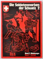 Die Soldatenmarken der Schweitz. / Svájc katonai bélyegei. 2. Képes rész. 60p,.