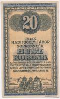 Sopronnyék / hadifogolytábor 1916. 20K arab sorozat- és sorszámmal T:III kis szakadás